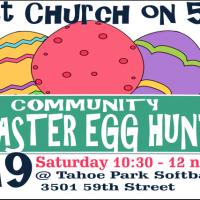 Tahoe Park Community Easter Egg Hunt