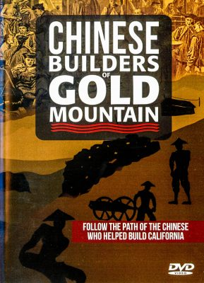 The Chinese Builders of Gold Mountain