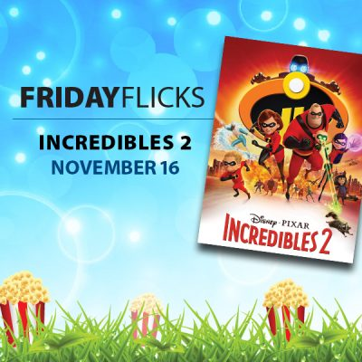 Friday Flicks: Incredibles 2