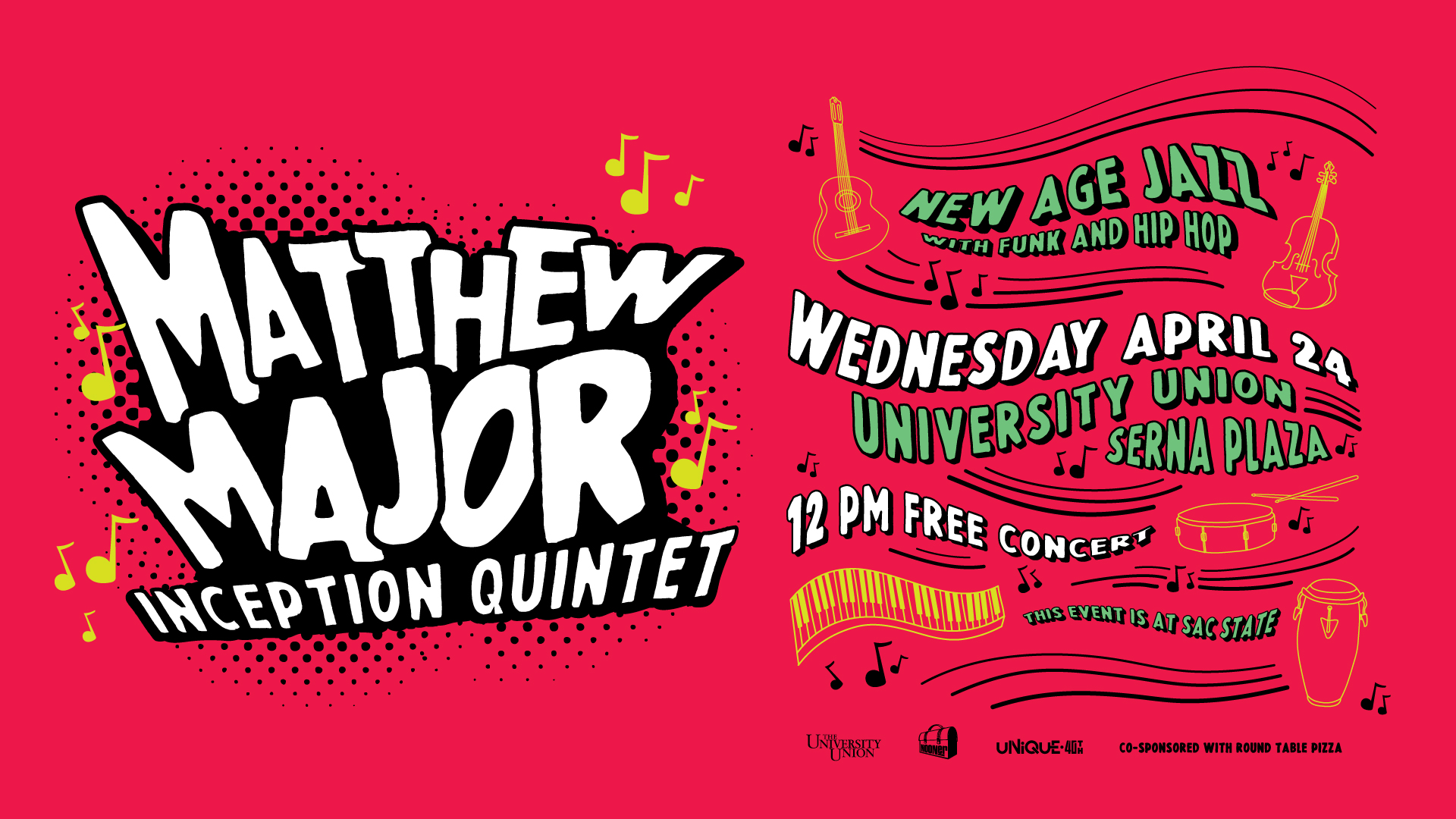 Sac State Round Table.Wednesday Nooner Matthew Major Inception Quintet Presented By