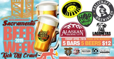 Sacramento Beer Week Kick-off Crawl
