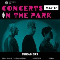 Concerts in the Park: DREAMERS