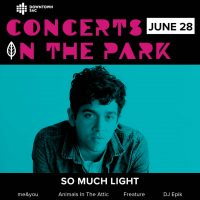 Concerts in the Park: So Much Light
