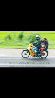 Filipino Transnational Migration: Images and Stori...