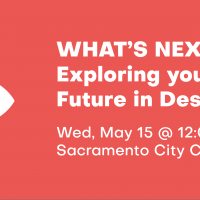 What's Next: Exploring Your Future in Design