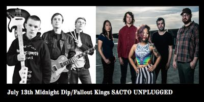 Sacto Unplugged: Midnight Dip and Fallout Kings