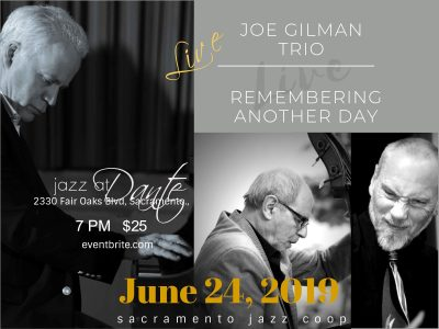 Joe Gilman Trio: Remembering Another Day