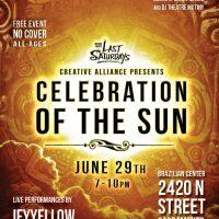 Last Saturdays: Celebration of the Sun