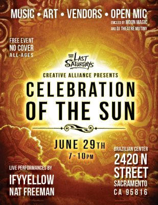 Last Saturdays: Celebration of the Sun