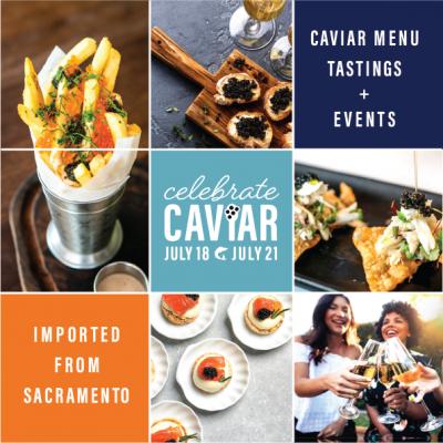 Celebrate Caviar Sacramento