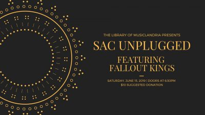 Sac Unplugged: Fallout Kings