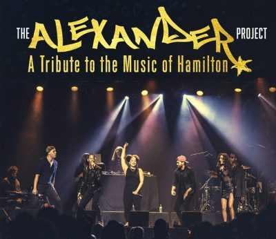 The Alexander Project: A Hamilton Tribute Concert