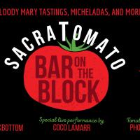 Sacratomato Bar on the Block (Sacratomato Week)