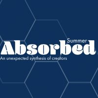 Absorbed: Summer Edition