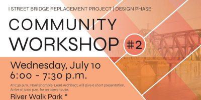 I Street Bridge Community Workshop