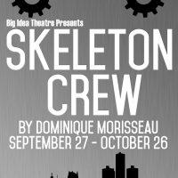 Skeleton Crew by Dominique Morisseau