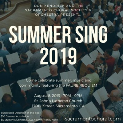 The Sacramento Choral Society and Orchestra presents Summer Sing 2019