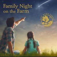 Family Night at the Farm