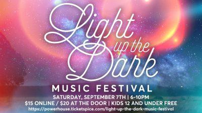 Light Up the Dark Music Festival