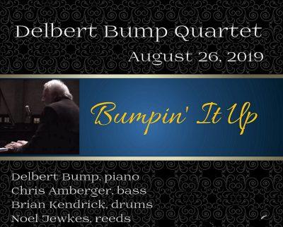 Bumpin' It Up: Delbert Bump
