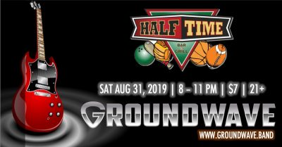 Groundwave at Halftime Bar and Grill
