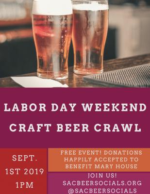Sac Beer Socials Labor Day Weekend Craft Beer Crawl