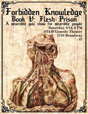 Forbidden Knowledge Book V: Flesh Prison presented by STAB