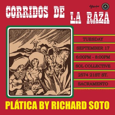 Corridos de La Raza: A Platica by Richard Soto
