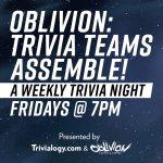 Oblivion: Trivia Teams Assemble!