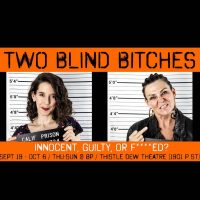 Two Blind Bitches