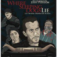 Where Sleeping Dogs Lie (Sacramento Film and Music Festival)