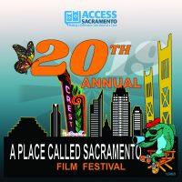 A Place Called Sacramento Film Festival