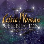 Celtic Woman: Celebration (Rescheduled)