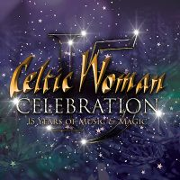 Celtic Woman: Celebration (Rescheduled)