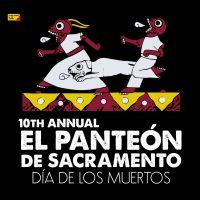 El Panteon de Sacramento Dia de los Muertos Celebration