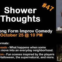 Shower Thoughts Improv Comedy