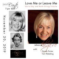 Rebecca Kilgore: Love Me or Leave Tribute