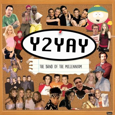 Y2YAY: The Band of the Millenium