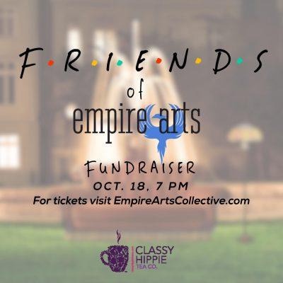 Friends of Empire Arts Fundraiser