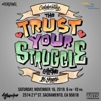 Celebrating the Trust Your Struggle Collective