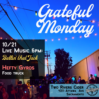 Grateful Monday at the Two Rivers Cider Taproom