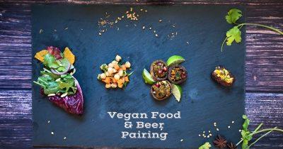 Vegan Food and Beer Pairing