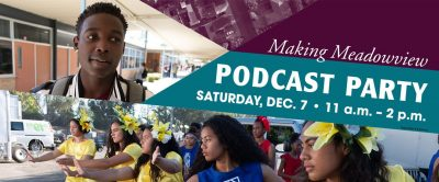 Making Meadowview Podcast Party