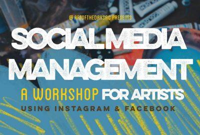 Social Media Management: A Workshop For Artists