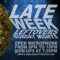 Late Week Leftovers Open Mic (Postponed)