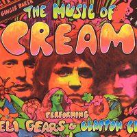 The Music of Cream (Performing Disraeli Gears &amp...