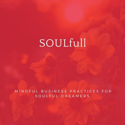 SOULfull: Mindful Business Practices