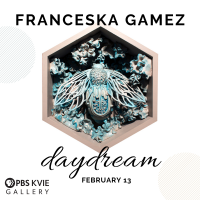Franceska Gamez: Daydream