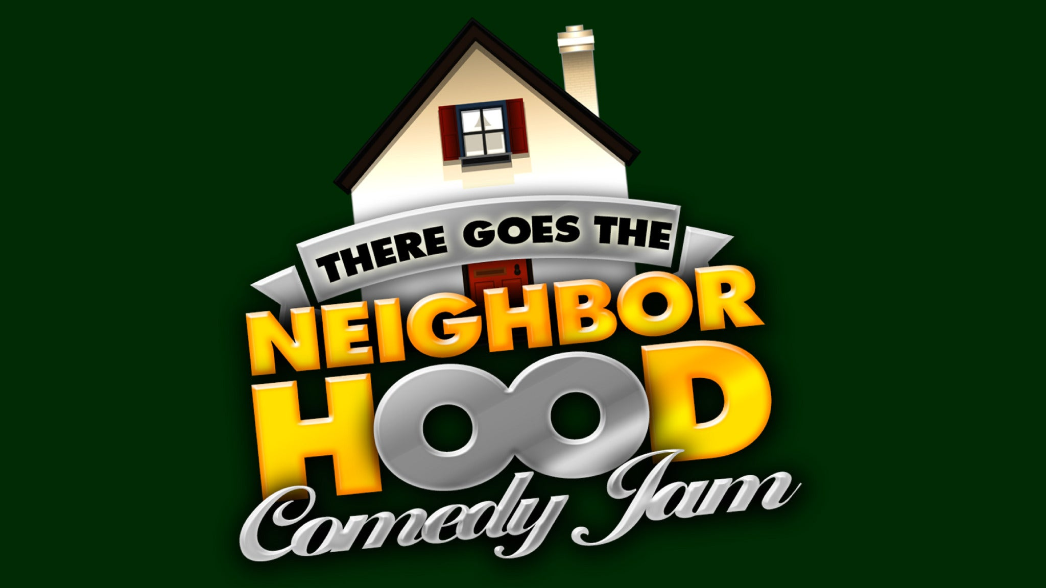 There Goes the Neighborhood Comedy Tour (Cancelled...