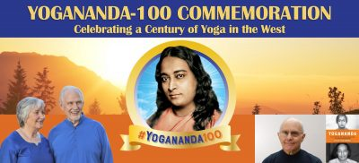Yogananda Commemoration: A Century of Yoga in the West